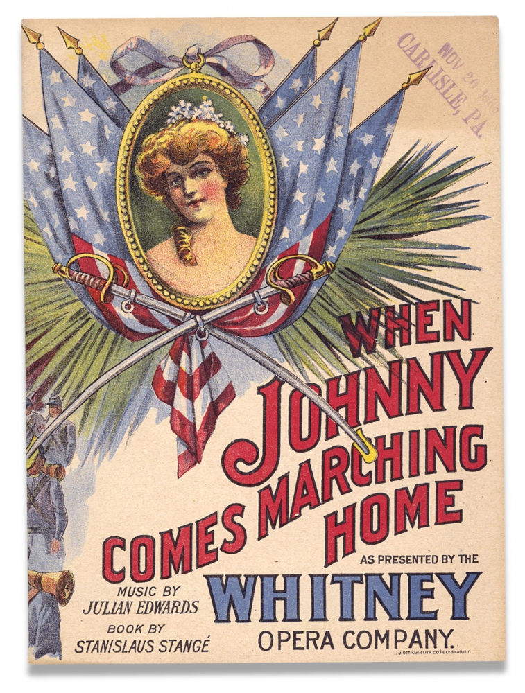 When Johnny Comes Marching Home. As Presented by the Whitney Opera Company. [cover title]. Julian Edwards, Stanislaus Stangé, Frederick C. Whitney.