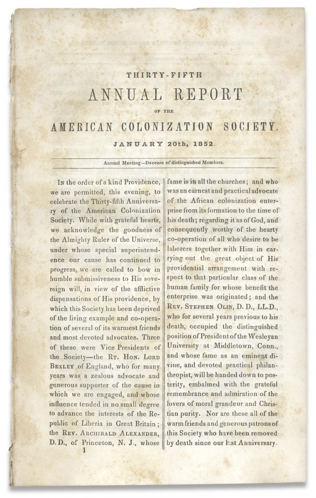 Thirty-Fifth Annual Report of the American Colonization Society…January 20th, 1852. To which is added an Appendix, containing Information about going to Liberia…. American Colonization Society.