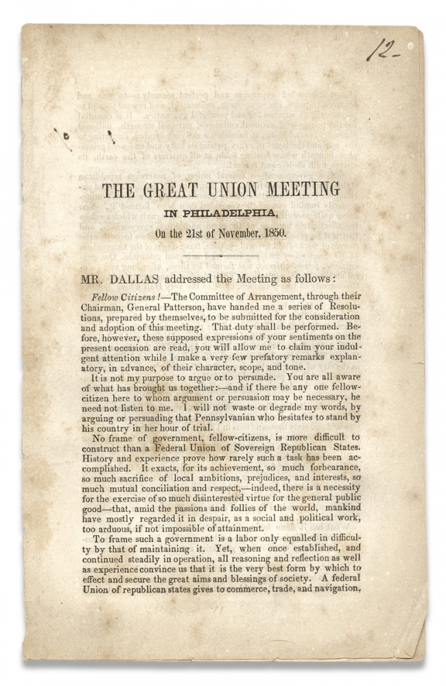 [Fugitive Slave Act:] The Great Union Meeting in Philadelphia, On the 21st of November, 1850. [caption title]. George Mifflin Dallas, 1792–1864.