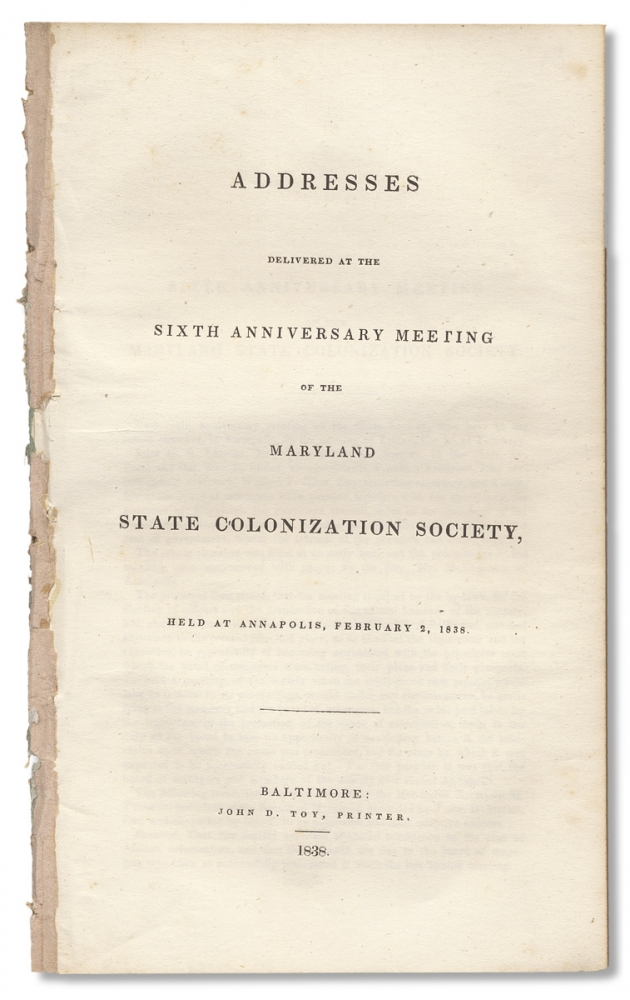Addresses delivered at the sixth anniversary meeting of the Maryland State Colonization Society, held at Annapolis, February 2d, 1838. Hon. Richard Thomas.