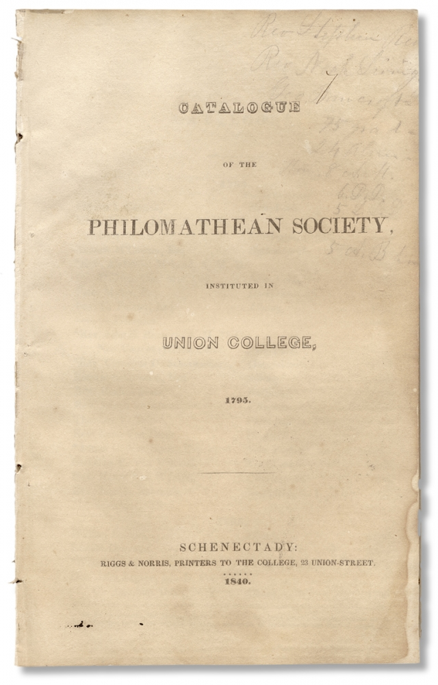 Catalogue of the Philomathean Society, Instituted in Union College, 1795. Union College.