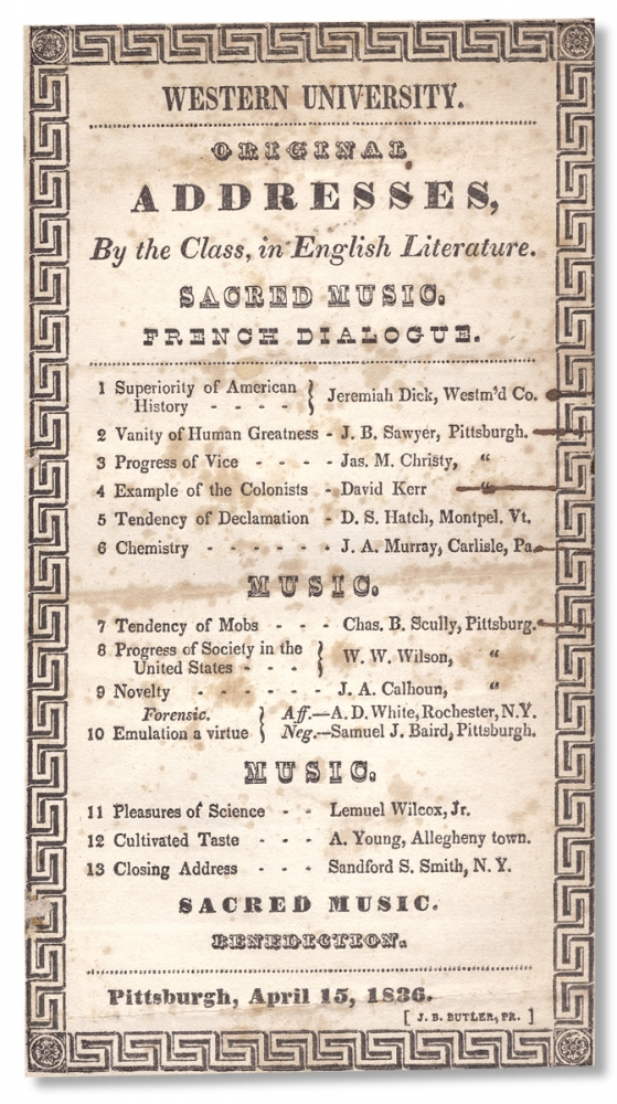 [Pittsburgh, 1836 Broadside:] Western University. Original Address by the Class, in English Literature. Sacred Music. French Dialogoue. Western University.