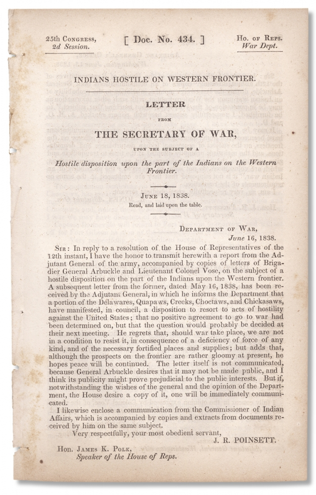 Indians Hostile on Western Frontier. Letter from The Secretary of War, Upon the Subject of a Hostile Disposition Upon the part of the Indians on the Western Frontier. June 18, 1838. Joel Roberts Poinsett.