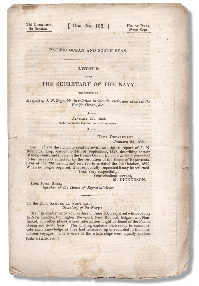 Pacific Ocean and South Seas. Letter from the Secretary of the Navy, Transmitting A Report of J. N. Reynolds, in Relation to Islands, Reefs, and Shoals in the Pacific Ocean, &c. January 27, 1835. J N. Reynolds.
