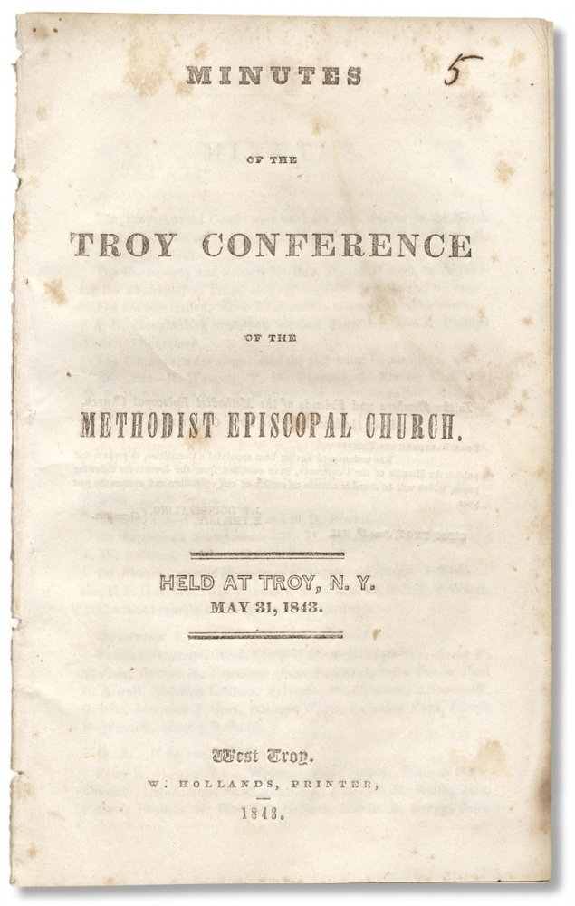 Minutes of the Troy Conference of the Methodist Episcopal Church held at Troy, N.Y. May 31, 1843. Committee.