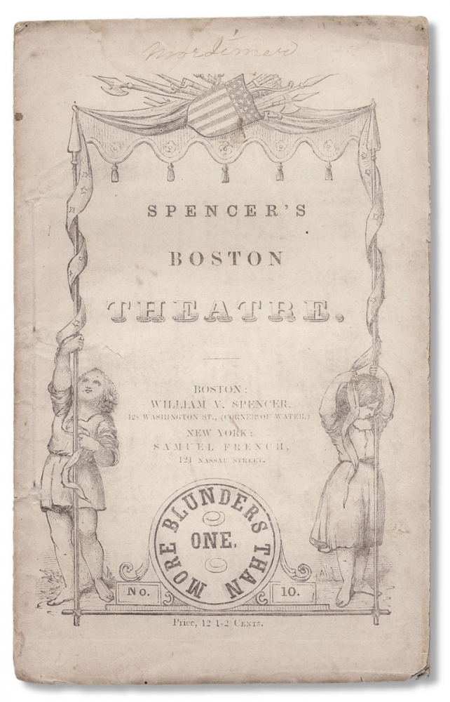 """More Blunders than One. A Farce.—-In one Act [Series title: """"Spencer's Boston Theatre.""""]. Thomas G. Rodwell Esq, d.1825, James Thomas Gooderham Rodwell."""