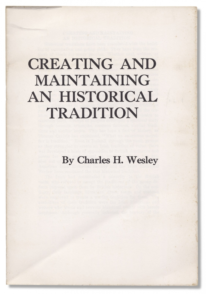 [Civil Rights Activism:] Creating and Maintaining an Historical Tradition. Charles H. Wesley.