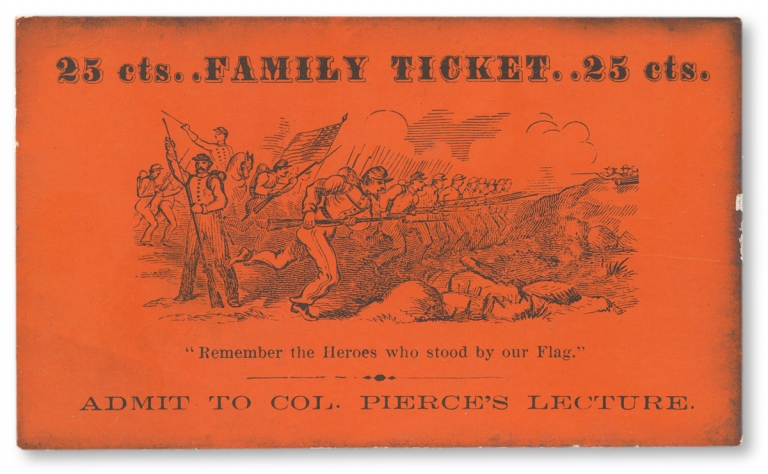 25 cts..Family Ticket..25 cts. [ticket for a lecture by Western frontier showman John Harwood Pierce]. Col. John Harwood Pierce, 1848–1925.