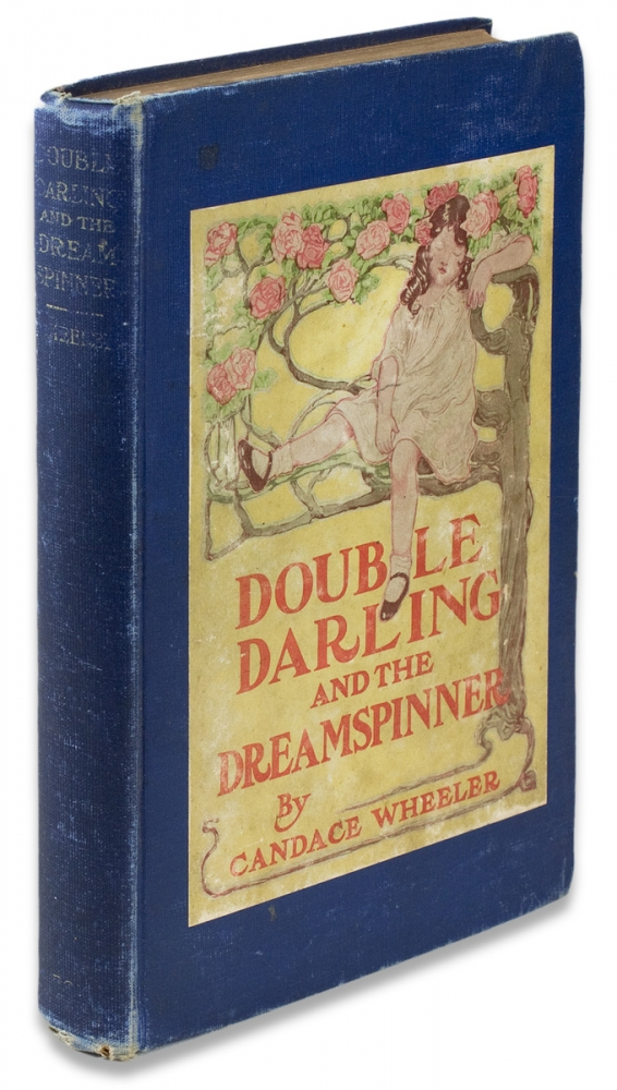 Double Darling and the Dream Spinner. Candace Wheeler, 1827–1923.