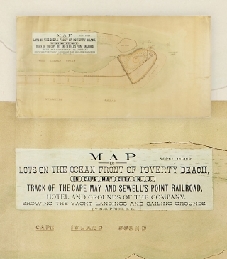 [Original Hand Drawn and Illustrated Manuscript:] Map of Lots on the Ocean Front of Poverty Beach, in Cape May City, New Jersey Track of the Cape May and Sewell's Point Railroad, Hotel and Grounds of the Company. Showing the Yacht Landings and Sailing Grounds.