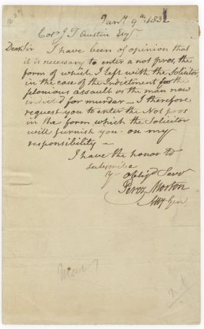 1832 Autograph Letter Signed from Perez Morton, Revolutionary War patriot and Boston Lawyer, to Colonel James T. Austin. Perez Morton, 1751–1837.