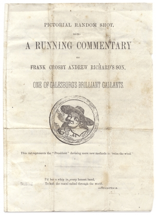 Pictorial Random Shot, Being a Running Commentary on Frank Crosby Andrew Richard's Son, One of Galesburg's Brilliant Gallants [cover title]. Unknown.