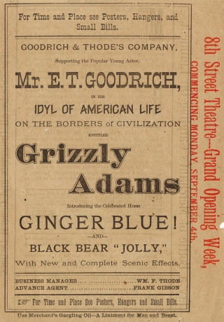 Goodrich & Thode's Company…Idyl of American Life on the Borders of Civilization entitled Grizzly Adams [caption title of illustrated theatrical advertisement].