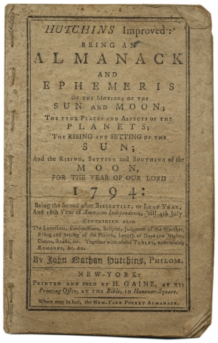 [1793 for 1794 Almanac] Hutchins Improved: Being an Almanack and Ephemeris…for the Year of Our Lord 1794…. i. e. John Nathan Hutchins, Andrew Beers.