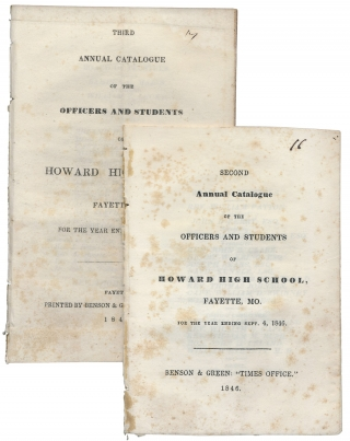 Fayette, Missouri, 4 Titles:] Annual Catalogue of the Officers and Students of Howard High...