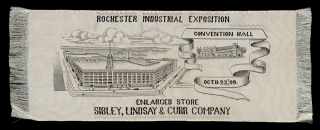 1909 Rochester Industrial Exposition Silk Ribbon. Rochester Industrial Exposition, Lindsay & Curr Company Sibley.