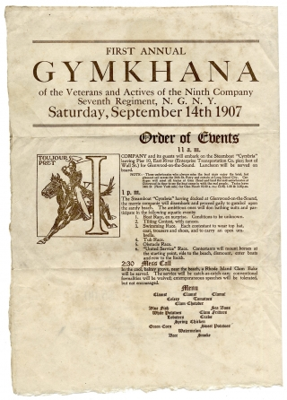 First Annual Gymkhana of the Veterans and Actives of the Ninth Company Seventh Regiment, N.G.N.Y. Saturday, September 14th 1907. Seventh Regiment Ninth Company, National Guard of New York.