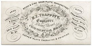 Business Trade Card for H.T. Trappitt, Engraver, of 26 King Street, Commercial Road. H T. Trappitt