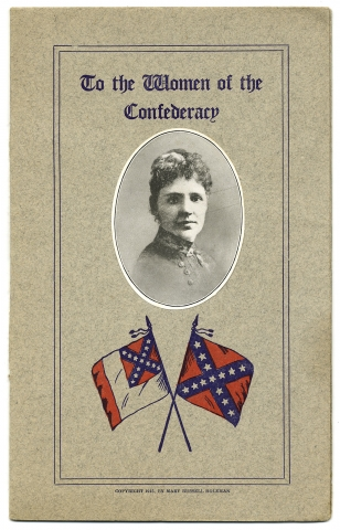 To the Women of the Confederacy. Mary Russell Holeman.