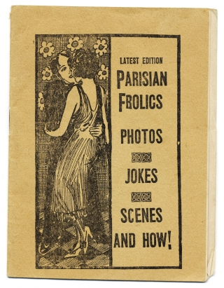 Latest Edition. Parisian Frolics. Photos. Jokes. Scenes. And How! Anon.