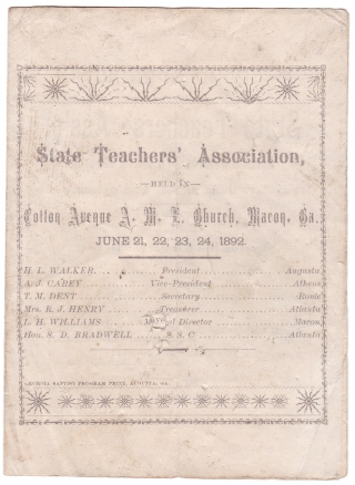 [African Americans in Georgia] Grand Opening! State Teachers' Ass'n Held at Cotton Avenue A.M.E. Church, [Macon, Georgia] June 21 ... [1892]. Various.