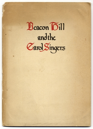 Beacon Hill and the Carol Singers. John R. Shultz, Thacher Nelson.