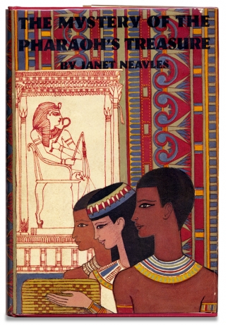 The Mystery of the Pharaoh's Treasure. Janet Neavles