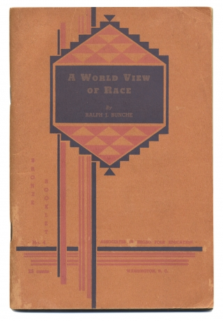 A World View of Race. Ralph Bunche, 1904–1971