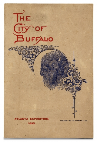 [Atlanta Exposition, 1895] Buffalo Greets the South. Richmond C. Hill.