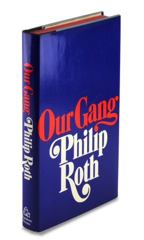 Our Gang (Starring Tricky and His Friends). Philip Roth.