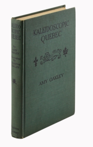 Kaleidoscopic Québec. [Signed by Author and Illustrator]. Amy Oakley, Thornton Oakley.
