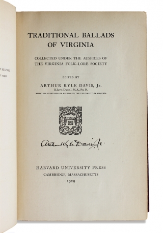 Traditional Ballads of Virginia. Collected Under the Auspices of the Virginia Folk-Lore Society.