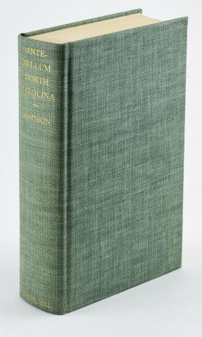 Ante-Bellum North Carolina. A Social History. Guion Griffis Johnson.