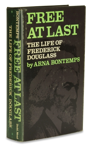 Free at Last. The Life of Frederick Douglass. Arna Bontemps