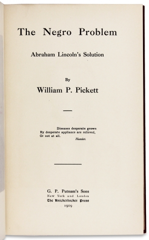 The Negro Problem. Abraham Lincoln's Solution.