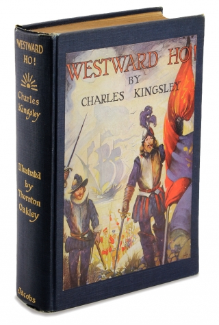Westward Ho. [Autograph Edition]. Charles Kingsley