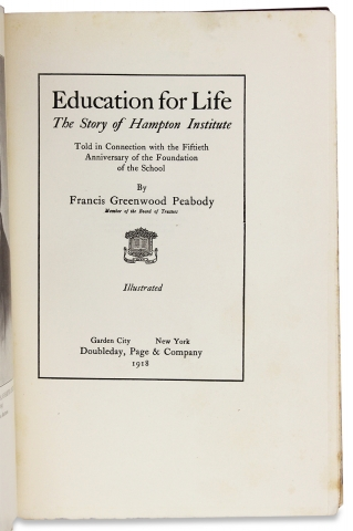 Education for Life: The Story of Hampton Institute. Told in Connection with the Fiftieth Anniversary of the Foundation of the School.