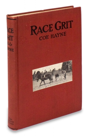 Race Grit. Adventures on the Border-Land of Liberty. Coe Hayne