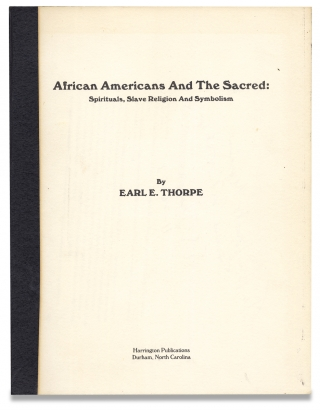 African Americans and the Sacred: Spirituals, Slave Religion and Symbolism [Presentation Copy]....