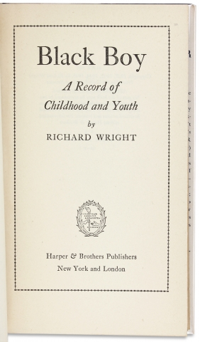 Black Boy. A Record of Childhood and Youth. [Signed by Richard Wright]