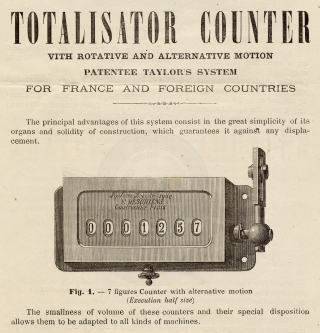 Electric Telegraphy and Horology ... Totalisator Counter with Rotative and Alternative Motion, Patentee Taylor's System… [c.1875 technology; trade product literature]