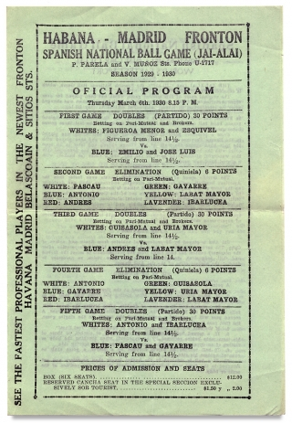 Habana - Madrid Fronton. Spanish National Ball Game (Jai Alai) ... Season 1929 - 1930. Official Program… [opening lines]