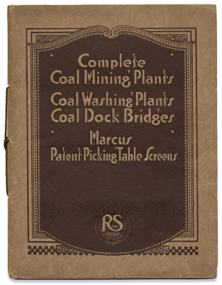 Complete Coal Mining Plants. Coal Washing Plants. Coal Dock Bridges. Marcus Patent Picking Table...