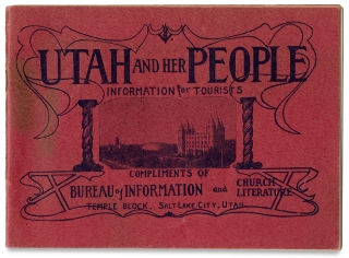 Utah and Her People: Information for Tourists. Church of Jesus Christ of Latter-day Saints