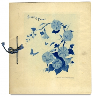 Songs of Flowers. Poems of Wood-Fringe, Pansies, Columbine, Daisies and Ferns. Susie Barstow...