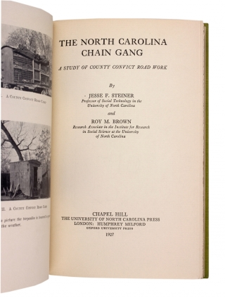The North Carolina Chain Gang: A Study of County Convict Road Work.