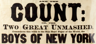 Shorty and the Count: or the Two Great Unmashed. Commences this week in the Boss Boys' Paper of the World, the Boys of New York. [illustrated, hand-colored broadside]