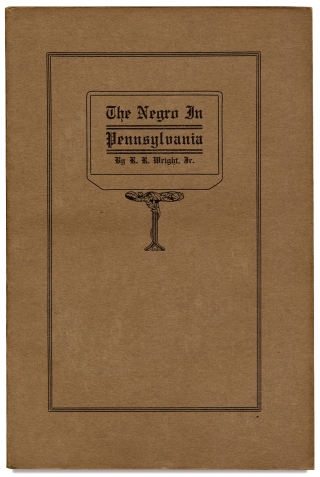 The Negro in Pennsylvania. A Study in Economic History. A Thesis Submitted to the University of Pennsylvania in Partial Fulfillment of the Requirements for the Degree of Ph.D.