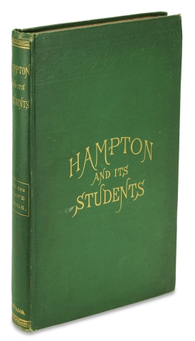 Hampton and Its Students. By Two of Its Teachers. Mrs. M.F. Armstrong and Helen Ludlow. With...