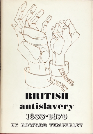 British Antislavery 1833-1870. Howard Temperley